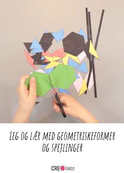 Leg og lær med geometriskeformer og spejlinger